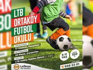 LTB Ortaköy Futbol Okulu 17 Haziran'da sahada