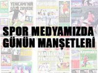 Spor basınında güne yansıyanlar... (17 Temmuz 2018)