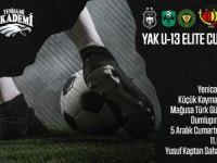 YAK U-13 Elite Cup düzenleniyor